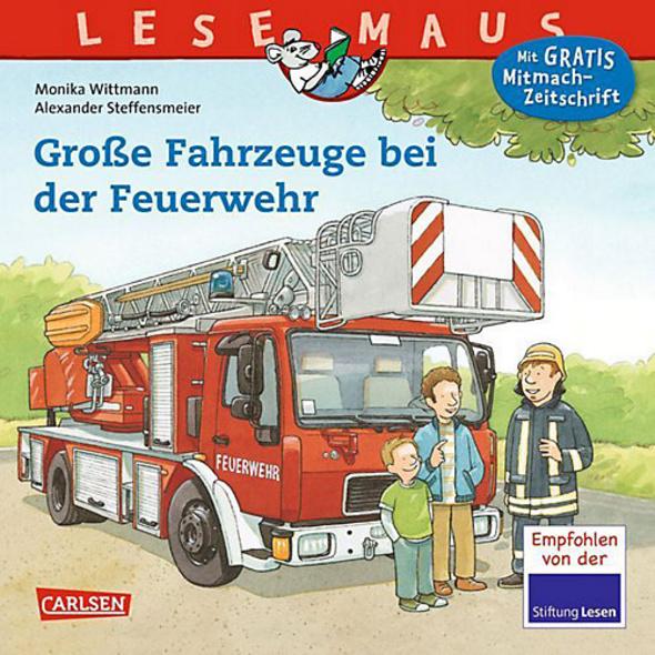 Lesemaus: Große Fahrzeuge bei der Feuerwehr
