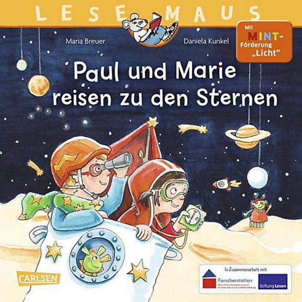 Lesemaus: Paul und Marie reisen zu den Sternen